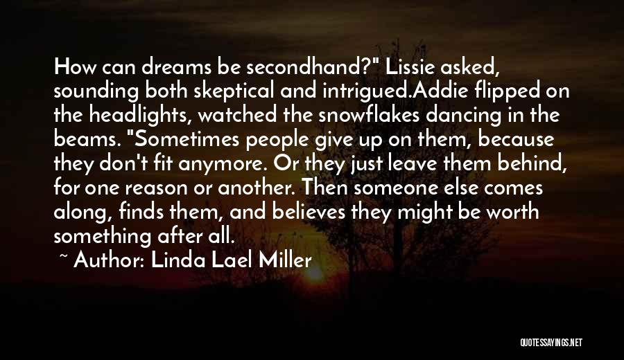 And Then Someone Comes Along Quotes By Linda Lael Miller