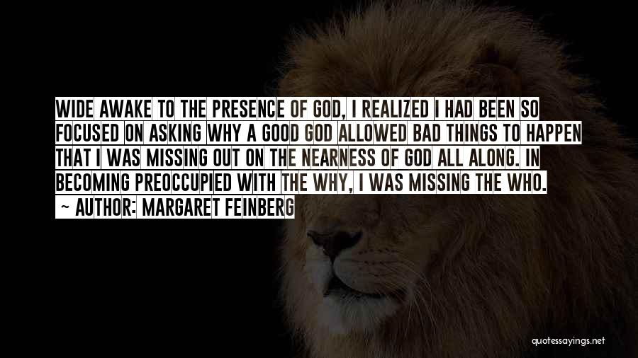 And Then Someone Comes Along Quotes By Margaret Feinberg