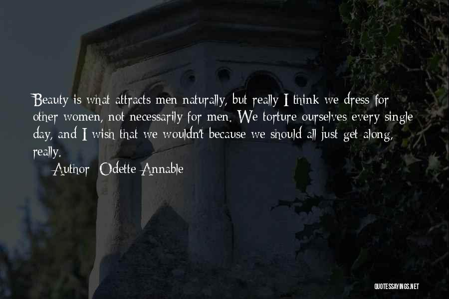 And Then Someone Comes Along Quotes By Odette Annable