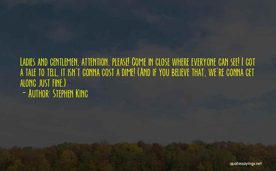 And Then Someone Comes Along Quotes By Stephen King
