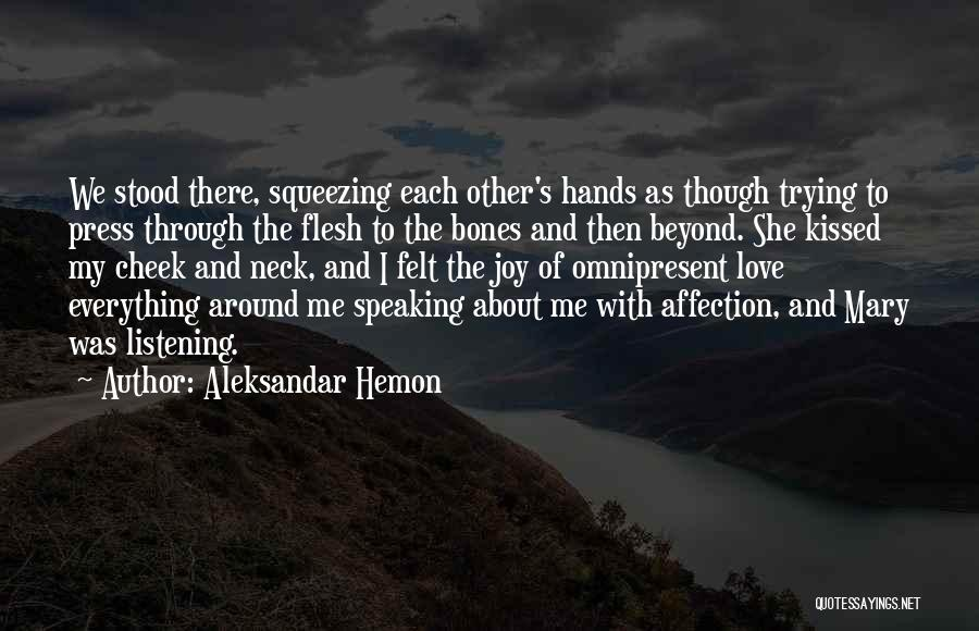 And There She Stood Quotes By Aleksandar Hemon