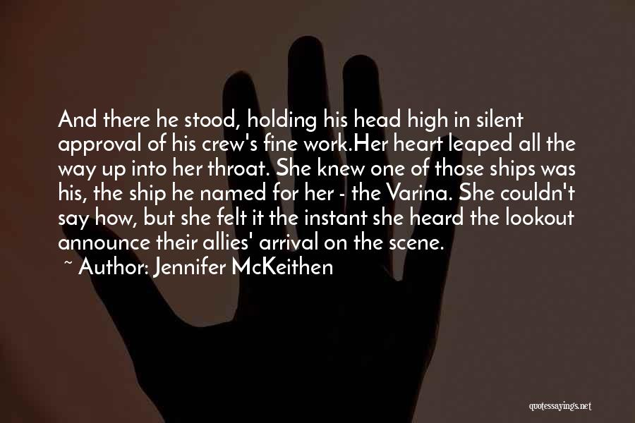And There She Stood Quotes By Jennifer McKeithen