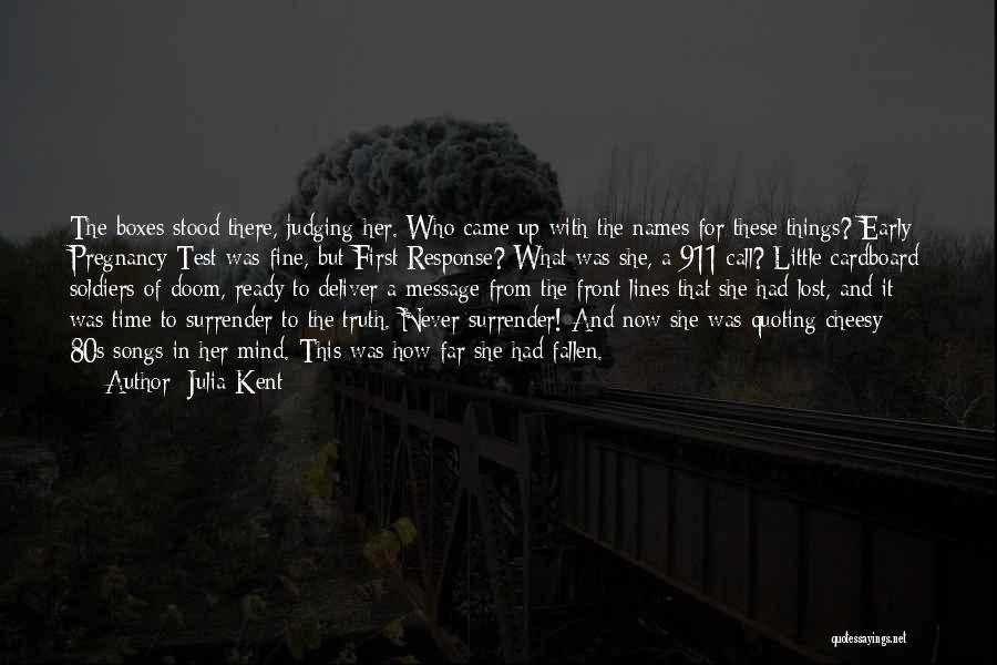 And There She Stood Quotes By Julia Kent