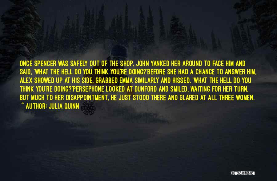 And There She Stood Quotes By Julia Quinn