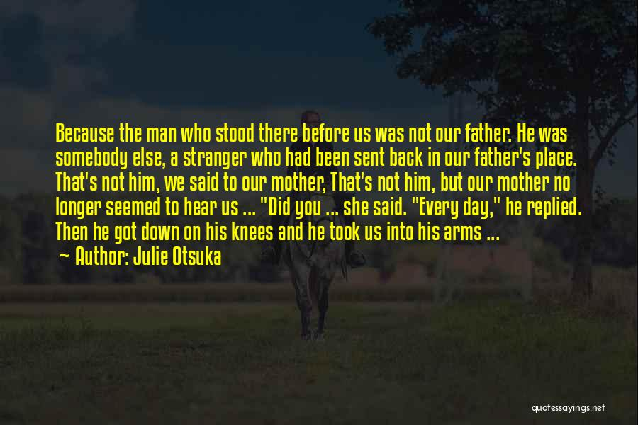 And There She Stood Quotes By Julie Otsuka