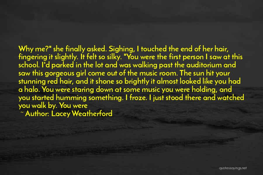And There She Stood Quotes By Lacey Weatherford