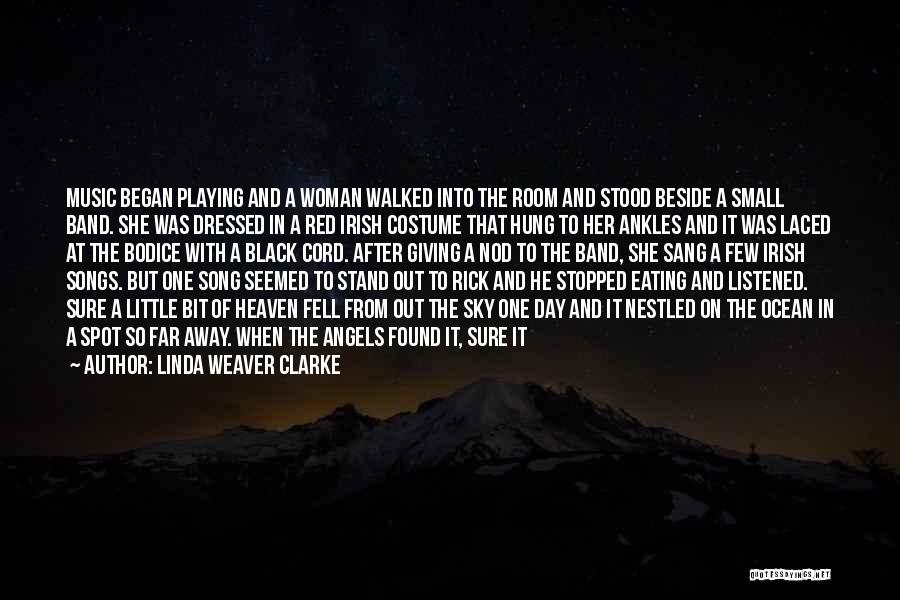 And There She Stood Quotes By Linda Weaver Clarke