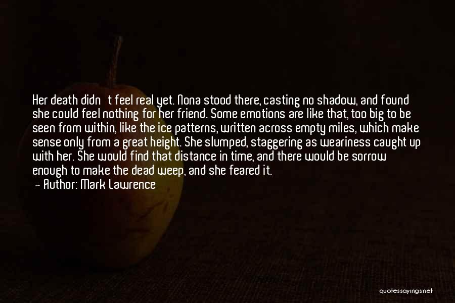 And There She Stood Quotes By Mark Lawrence