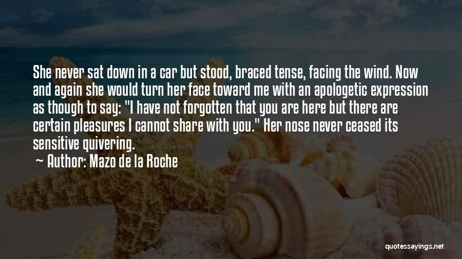 And There She Stood Quotes By Mazo De La Roche