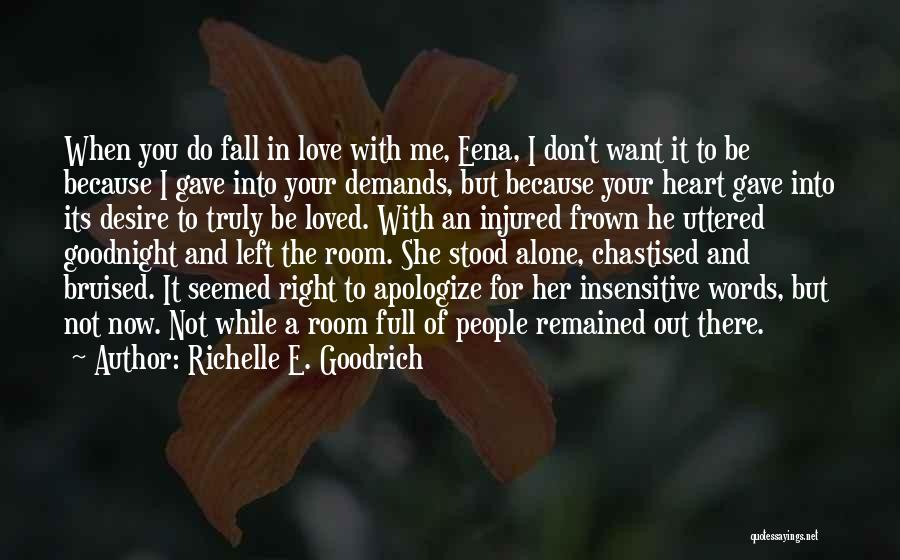 And There She Stood Quotes By Richelle E. Goodrich