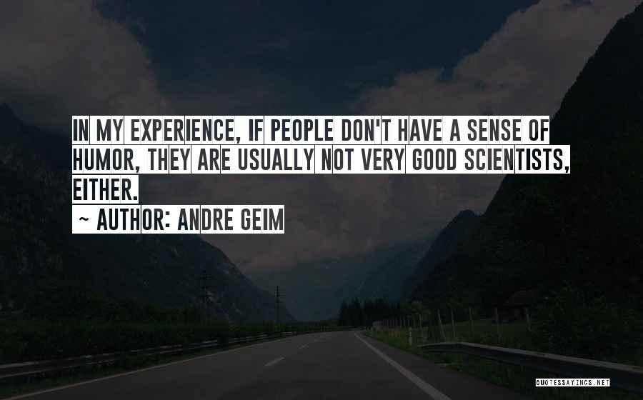 Andre Geim Quotes 1020314