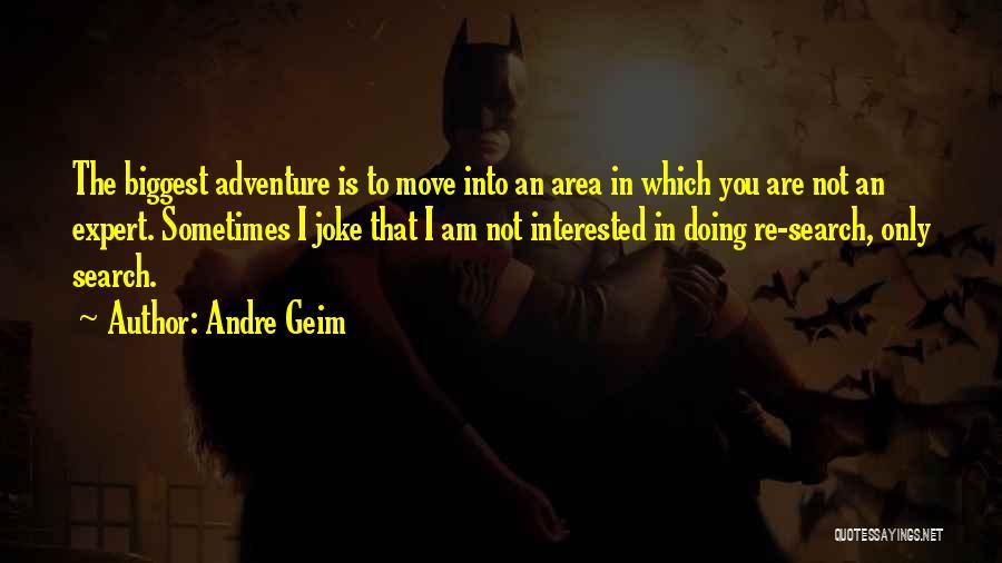 Andre Geim Quotes 1575163