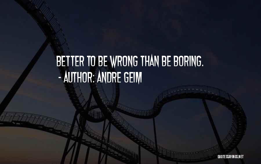 Andre Geim Quotes 268924