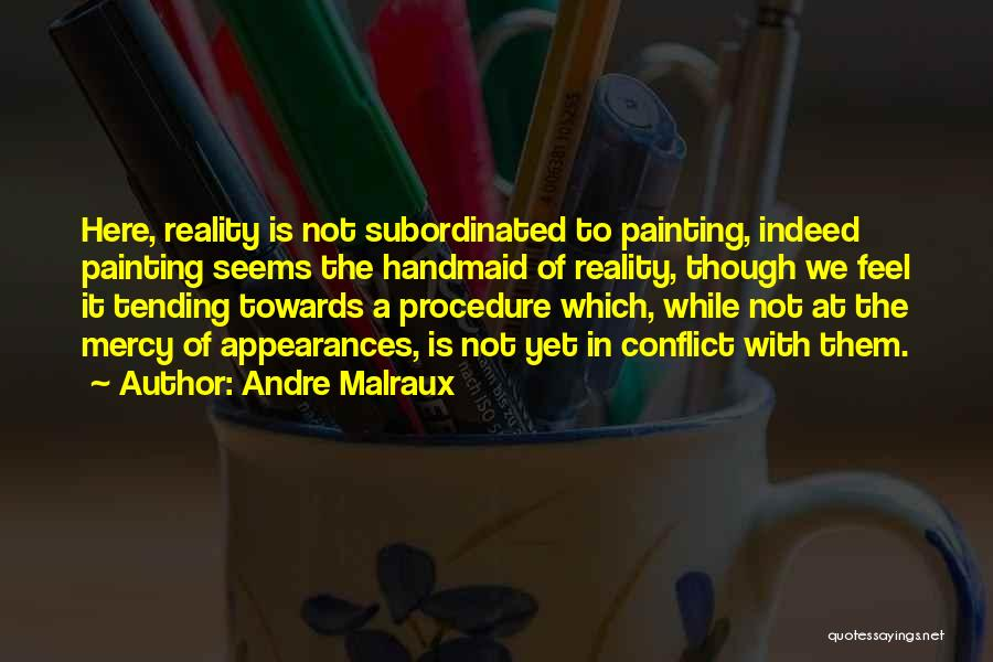Andre Malraux Quotes 1132471