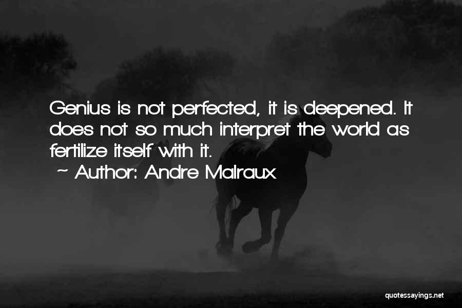 Andre Malraux Quotes 1159684