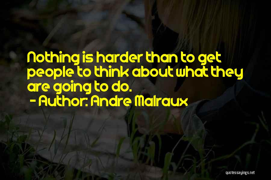 Andre Malraux Quotes 1293651