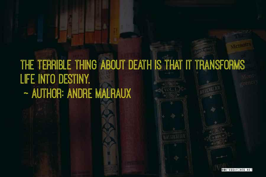 Andre Malraux Quotes 1327615
