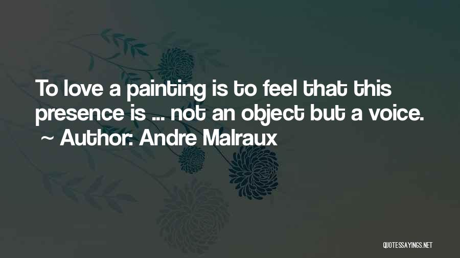 Andre Malraux Quotes 1339742