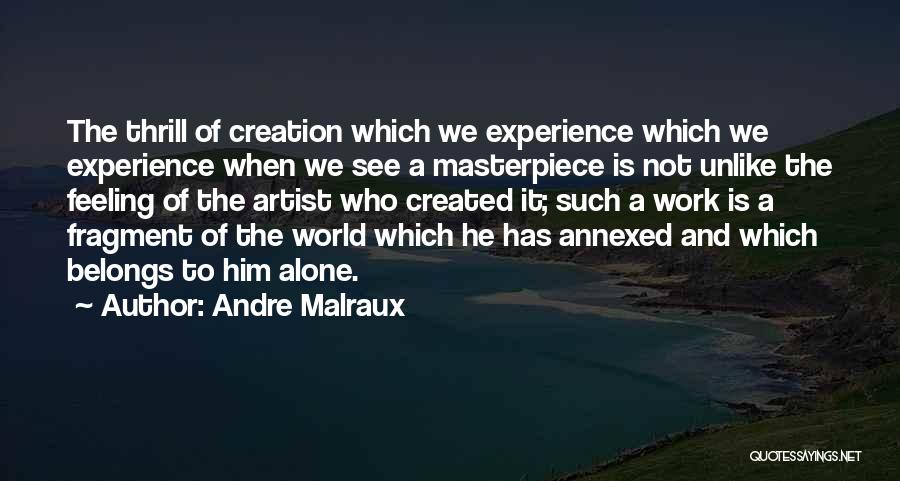 Andre Malraux Quotes 1381884