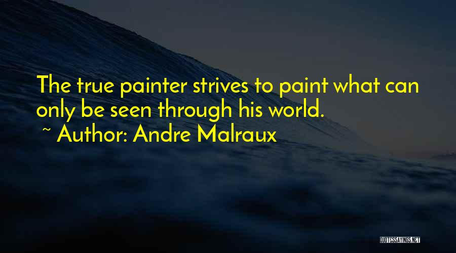 Andre Malraux Quotes 1496857