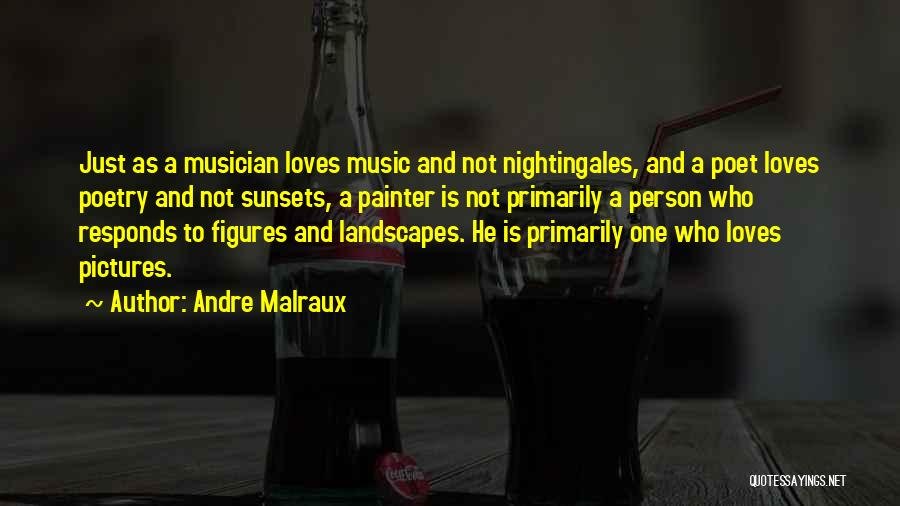 Andre Malraux Quotes 1549979