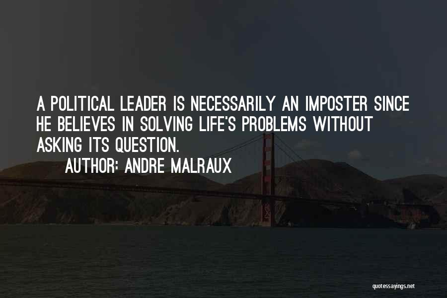 Andre Malraux Quotes 1603940
