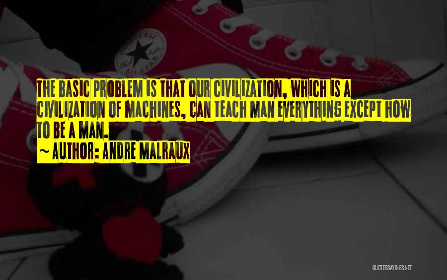 Andre Malraux Quotes 1626515
