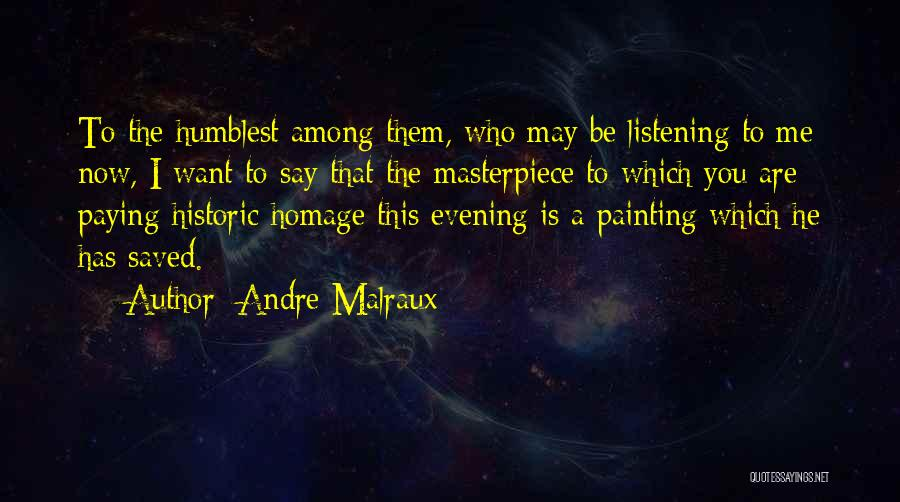 Andre Malraux Quotes 1707257