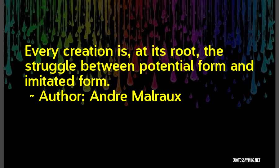 Andre Malraux Quotes 1786387
