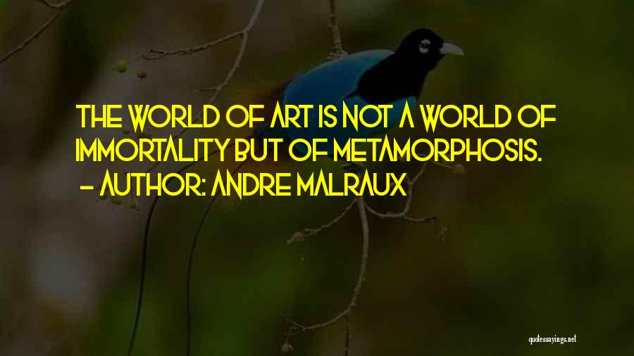 Andre Malraux Quotes 1823383