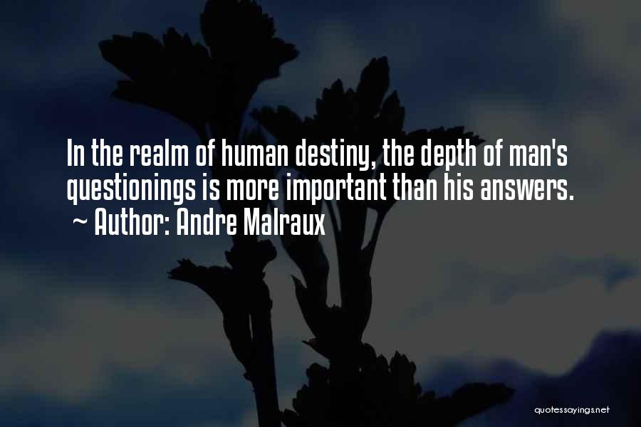 Andre Malraux Quotes 366182