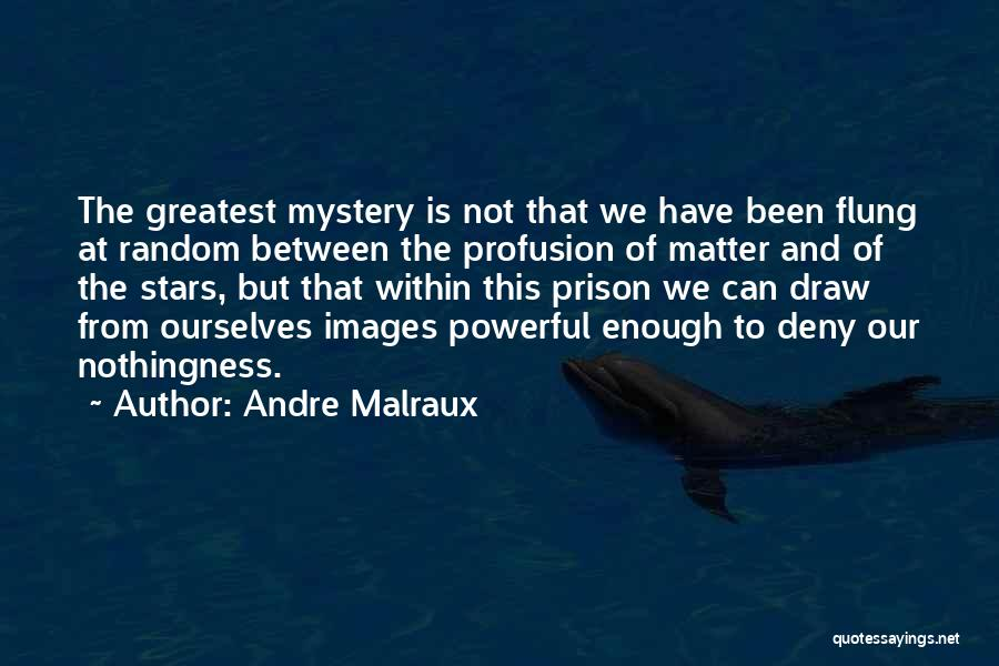 Andre Malraux Quotes 394310