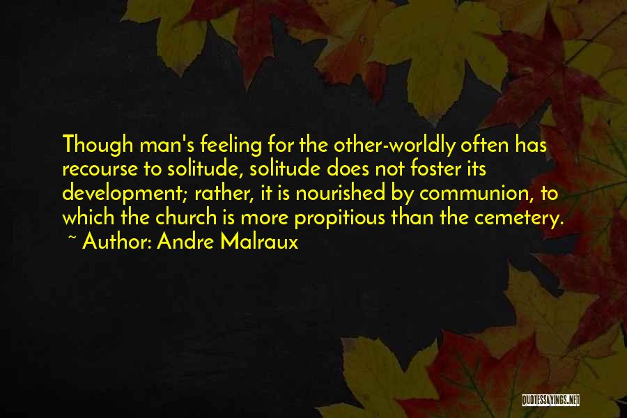 Andre Malraux Quotes 415505