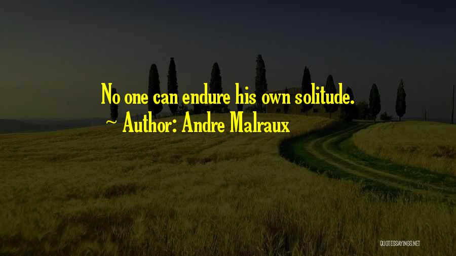 Andre Malraux Quotes 424969
