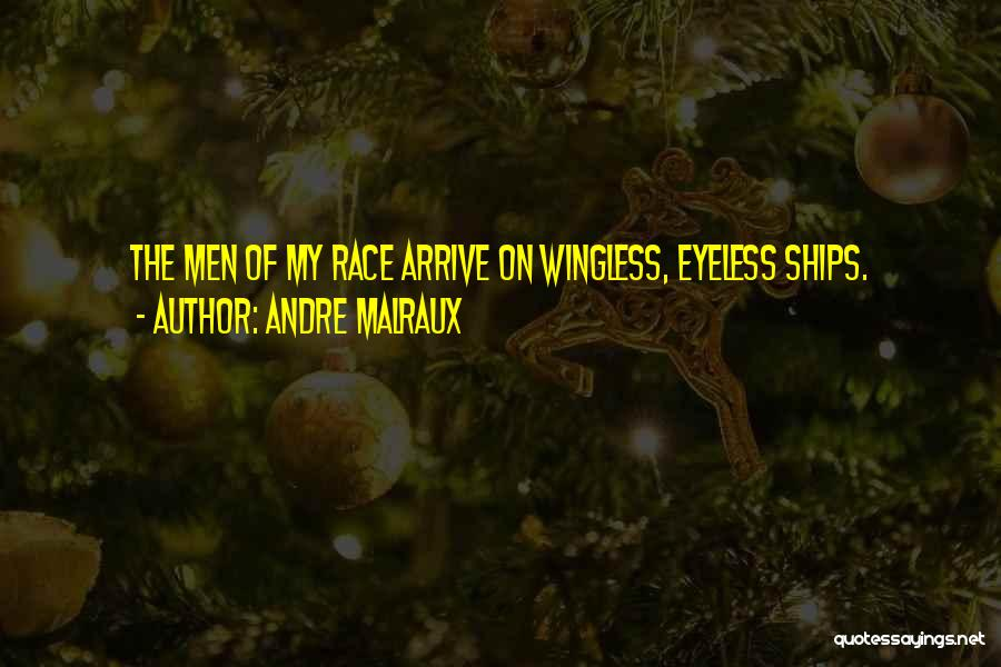 Andre Malraux Quotes 653905