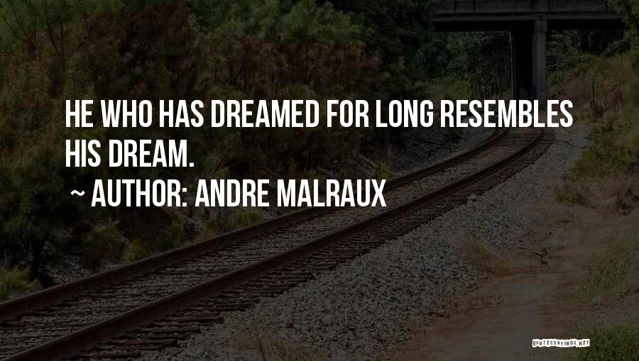 Andre Malraux Quotes 779298