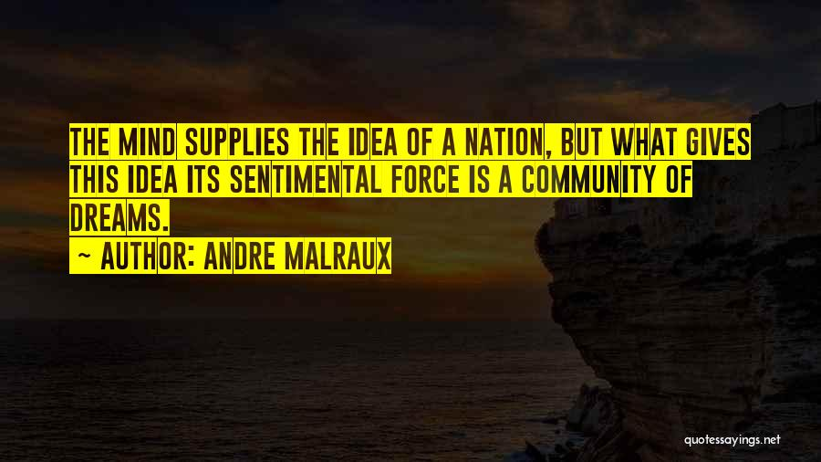 Andre Malraux Quotes 821807
