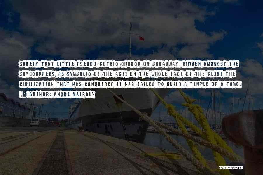 Andre Malraux Quotes 896436