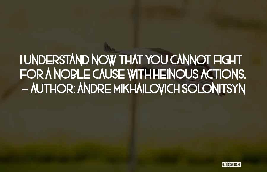 Andre Mikhailovich Solonitsyn Quotes 1527089
