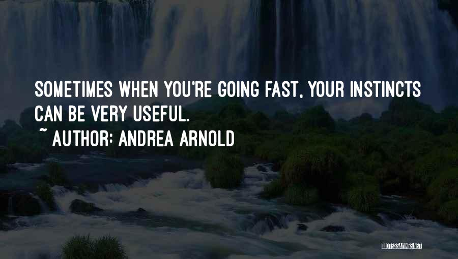 Andrea Arnold Quotes 1115273
