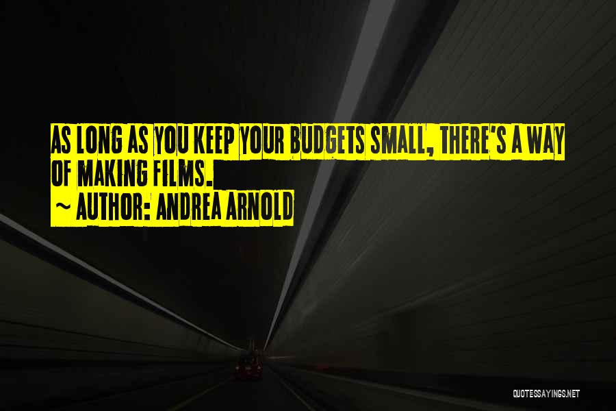 Andrea Arnold Quotes 1159580