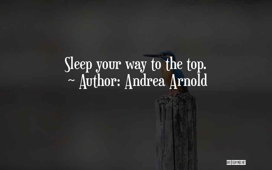 Andrea Arnold Quotes 1764165