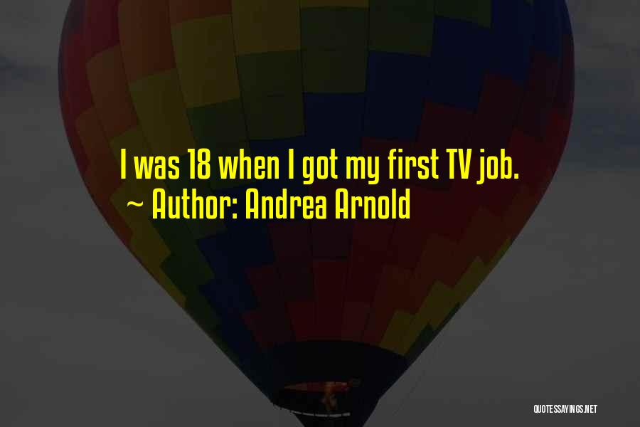 Andrea Arnold Quotes 1858308