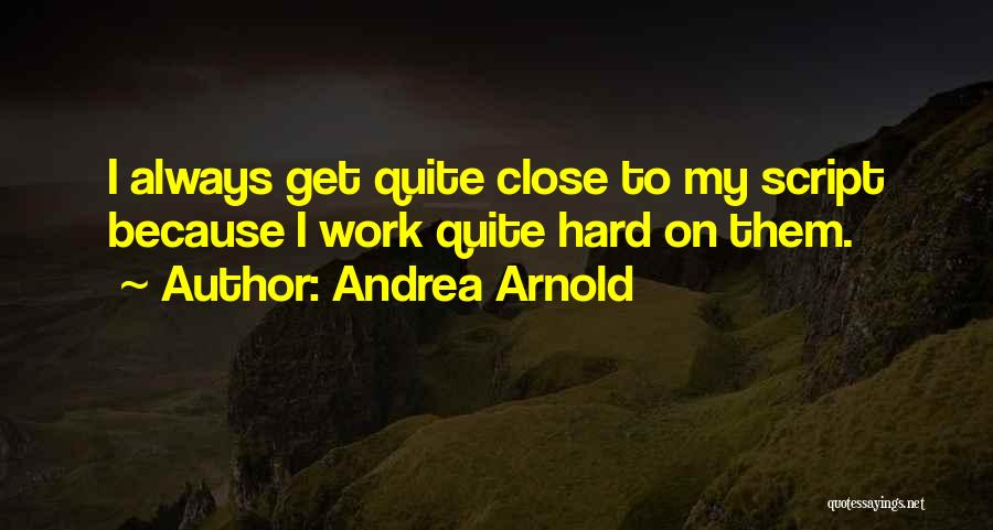 Andrea Arnold Quotes 2022542