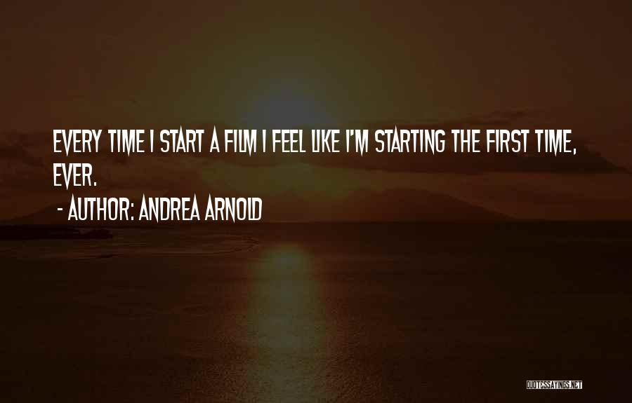 Andrea Arnold Quotes 2242397