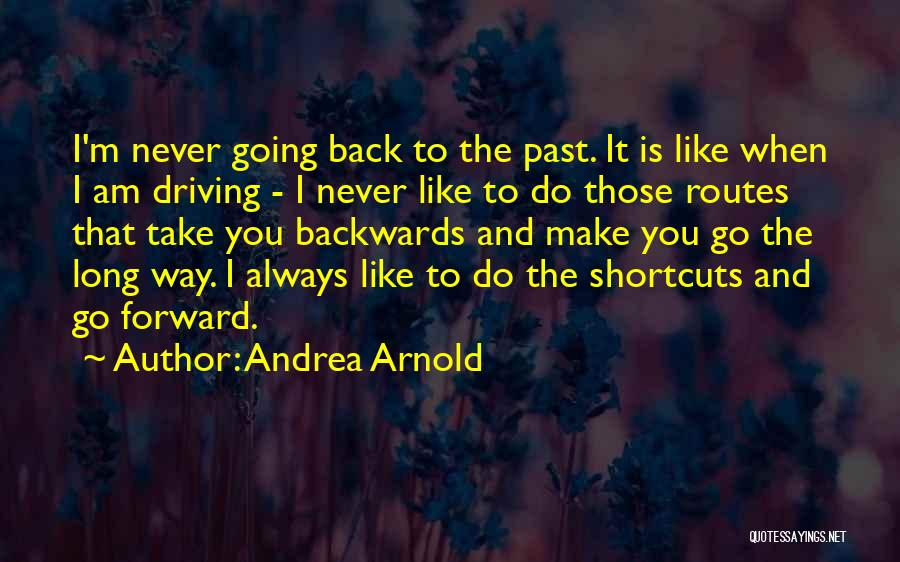 Andrea Arnold Quotes 388468