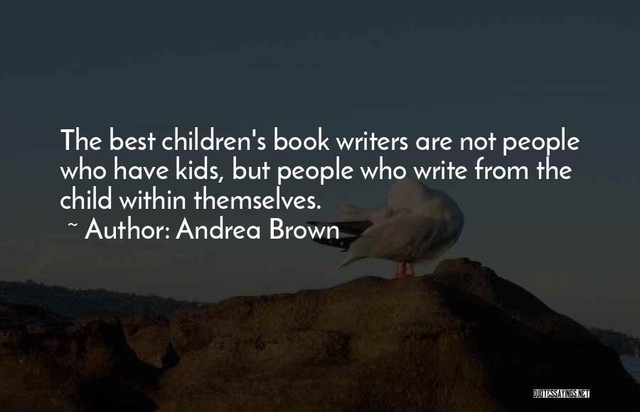 Andrea Brown Quotes 1739514