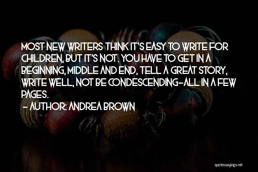 Andrea Brown Quotes 2147244