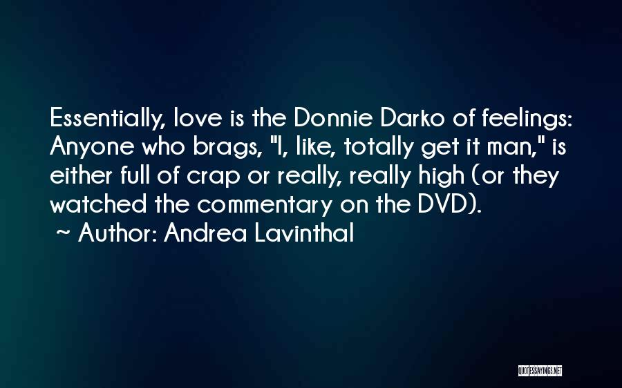 Andrea Lavinthal Quotes 1273219
