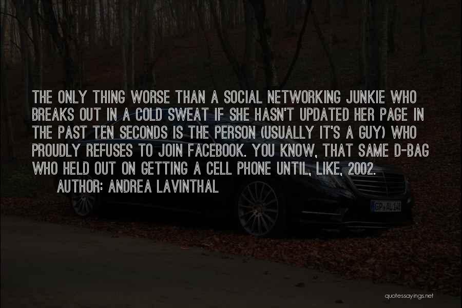 Andrea Lavinthal Quotes 627929